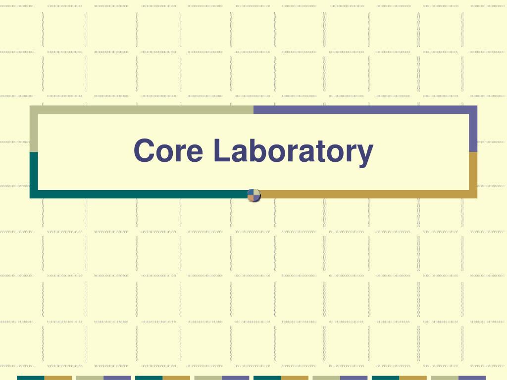 core laboratory l.