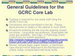 general guidelines for the gcrc core lab