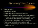 ten years of great disaster