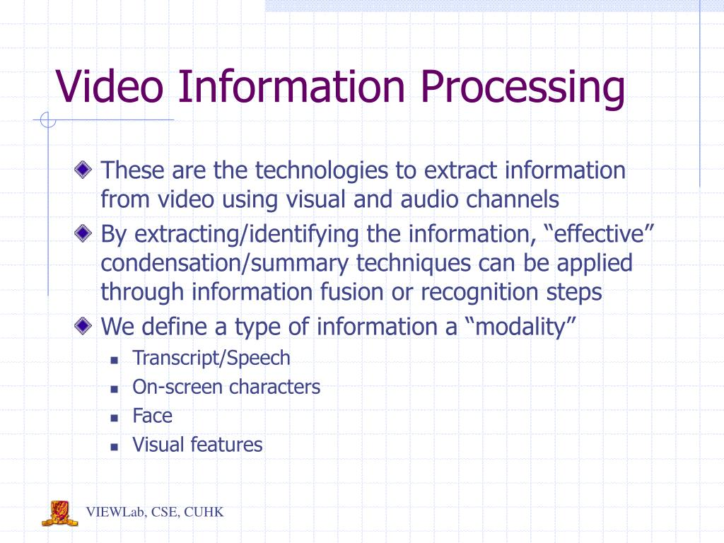 Video Information Processing