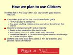 how we plan to use clickers