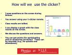 how will we use the clicker