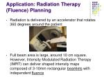 application radiation therapy fluence planning