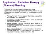 application radiation therapy fluence planning6