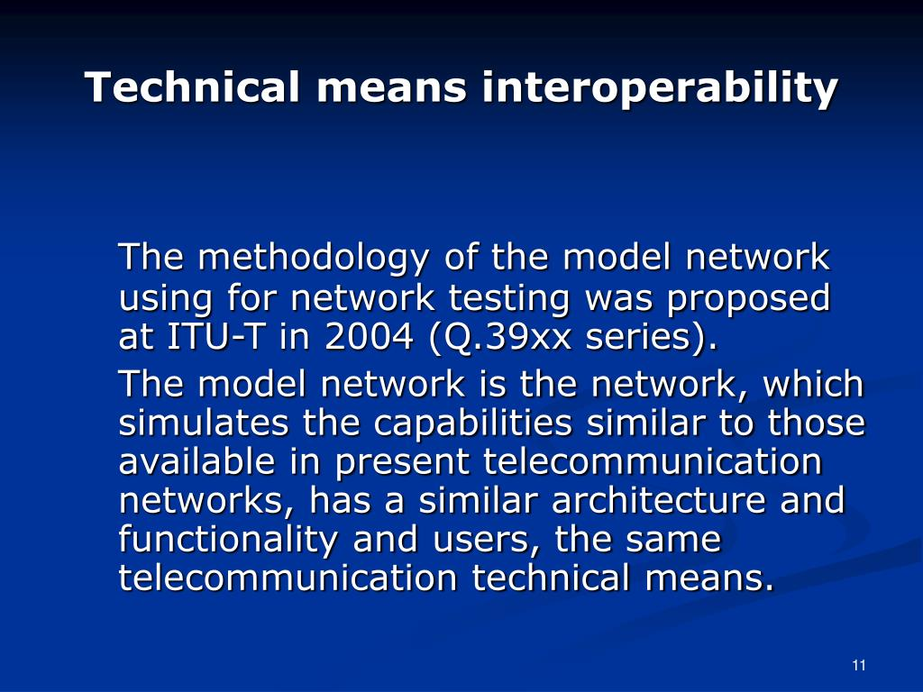 Technical means interoperability