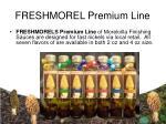 freshmorel premium line