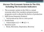 discuss the economic system in the usa including the economic indicators