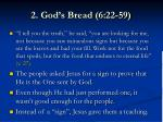 2 god s bread 6 22 59