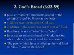 2 god s bread 6 22 596
