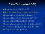 2 god s bread 6 22 597