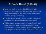 2 god s bread 6 22 598