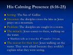 his calming presence 6 16 25