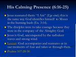 his calming presence 6 16 2515
