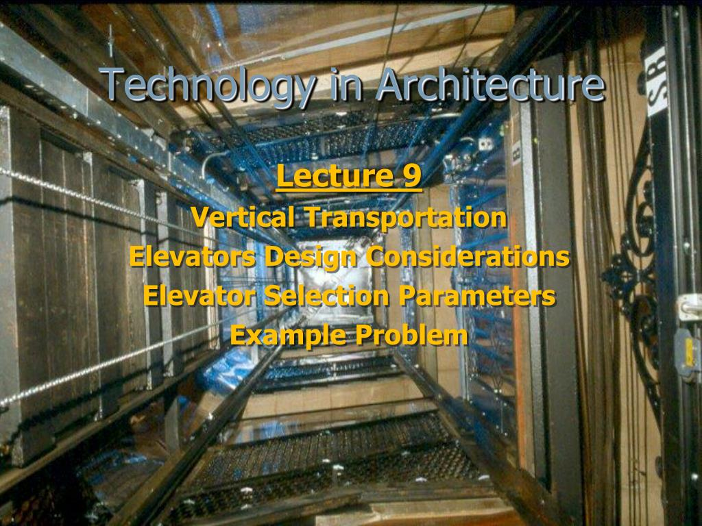 technology in architecture l.