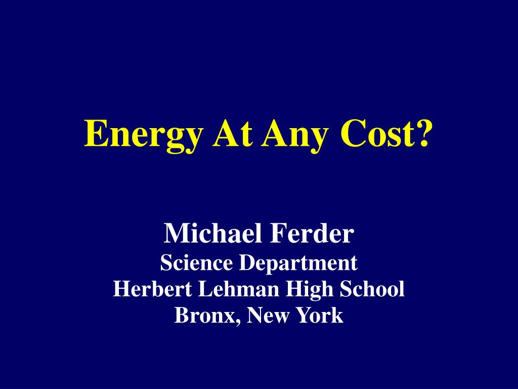 energy at any cost l.
