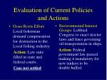 evaluation of current policies and actions
