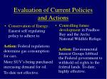 evaluation of current policies and actions11