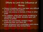 efforts to limit the influence of money
