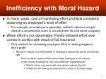 inefficiency with moral hazard