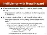 inefficiency with moral hazard59