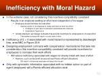 inefficiency with moral hazard60