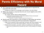 pareto efficiency with no moral hazard