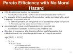 pareto efficiency with no moral hazard34