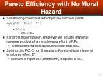 pareto efficiency with no moral hazard54