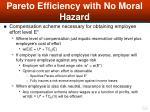 pareto efficiency with no moral hazard56