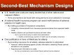 second best mechanism designs