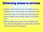 enhancing access to services