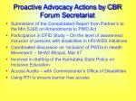 proactive advocacy actions by cbr forum secretariat