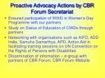 proactive advocacy actions by cbr forum secretariat67