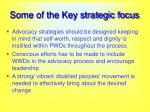 some of the key strategic focus