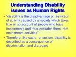 understanding disability issues as human rights