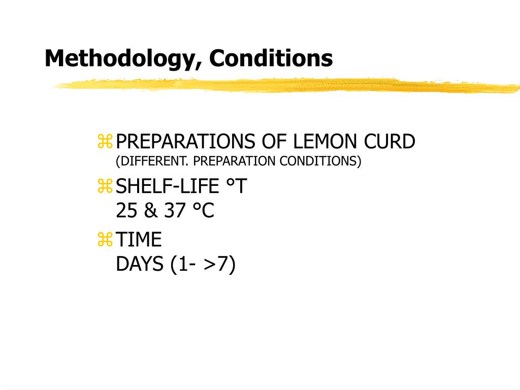 Methodology, Conditions