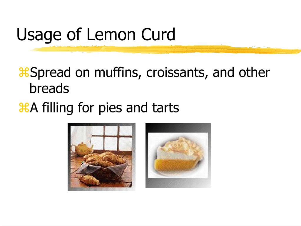 Usage of Lemon Curd