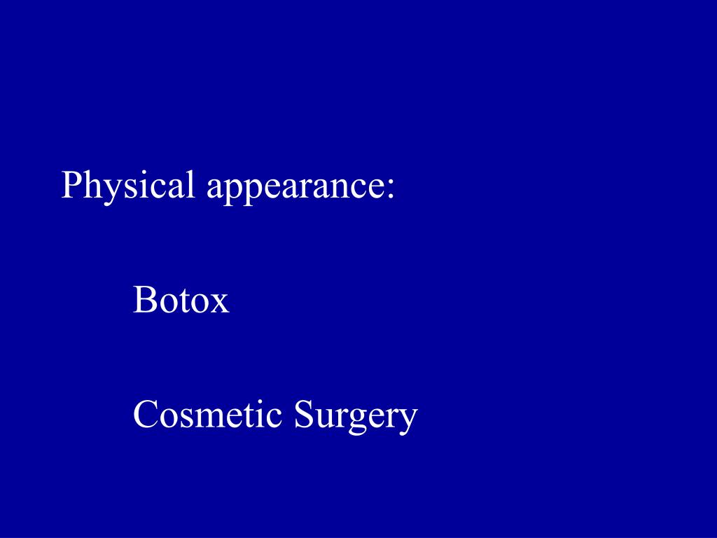Physical appearance: