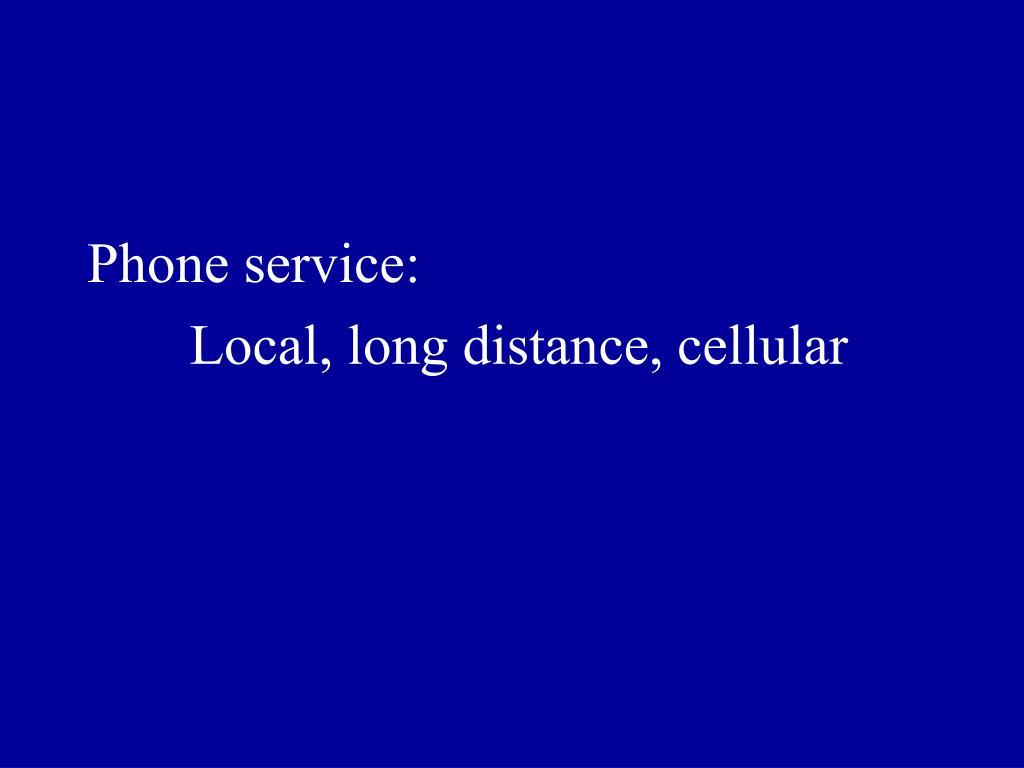 Phone service: