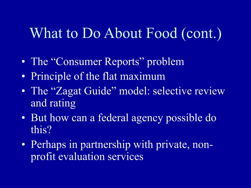 What to Do About Food (cont.)