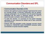 communication disorders and spl