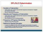 spl sld determination
