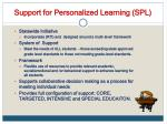 support for personalized learning spl