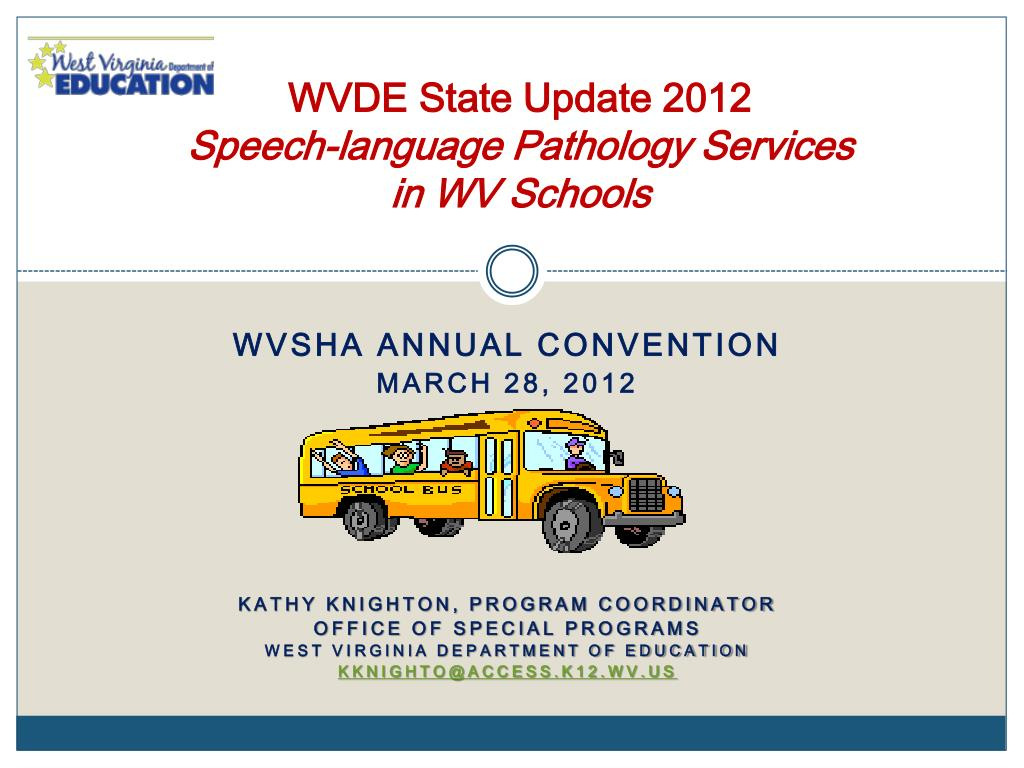 wvde state update 2012 speech language pathology services in wv schools l.