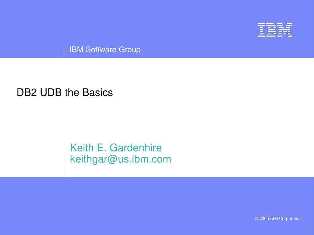 db2 udb the basics l.