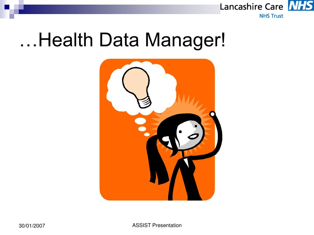 …Health Data Manager!
