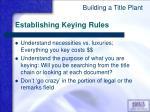 establishing keying rules
