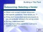 outsourcing selecting a vendor