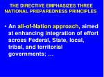 the directive emphasizes three national preparedness principles