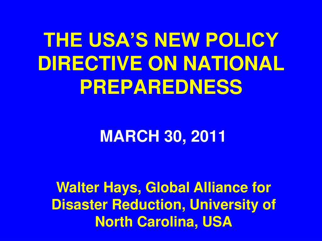 the usa s new policy directive on national preparedness l.